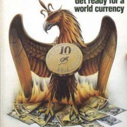 Предсказание Ротшильдов о Мировой Валюте